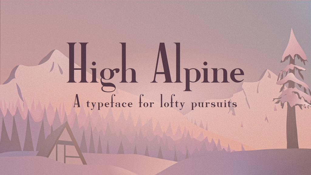 Snowy mountain illustration with High Alpine font sample